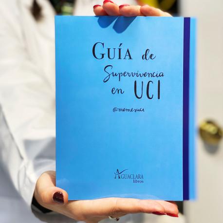 Guía de supervivencia en UCI